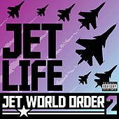 Play & Download Jet World Order 2 by Jet Life | Napster