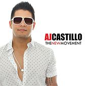 Play & Download The New Movement by AJ Castillo | Napster