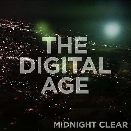 Play & Download Midnight Clear by The Digital Age | Napster