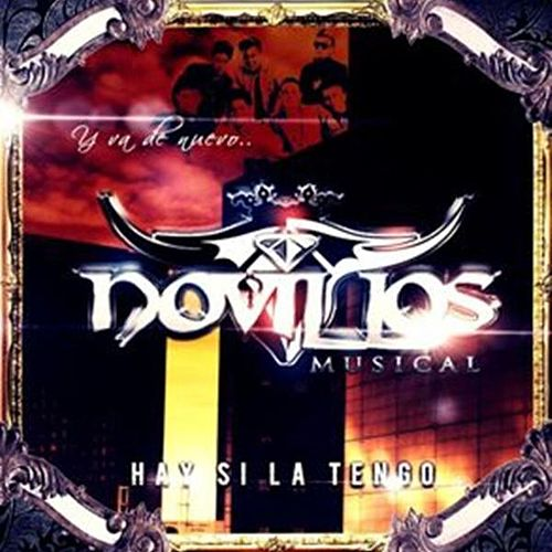 Play & Download Hay Si La Tengo by Novillos Musical   Napster
