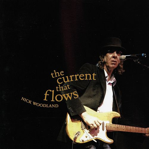 The Current That Flows by Nick Woodland