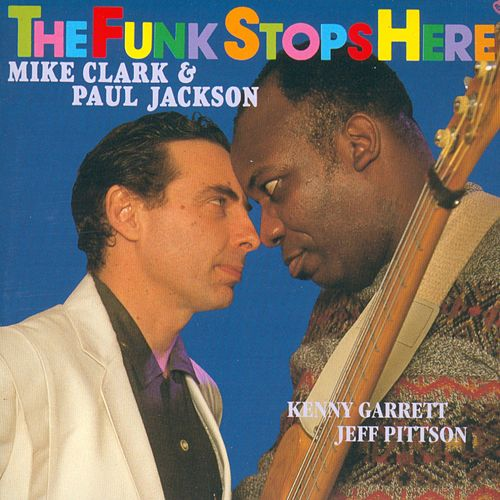 Play & Download The Funk Stops Here by Mike Clark | Napster