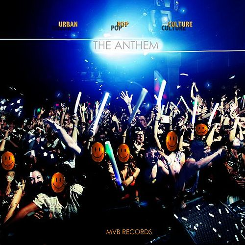 Play & Download The Anthem by Urban Pop Culture | Napster