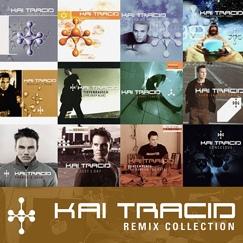 Play & Download Remix Collection by Kai Tracid | Napster