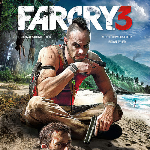 Play & Download Far Cry 3 (Original Game Soundtrack) by Brian Tyler | Napster