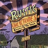Play & Download Rooms By the Hour by Rustic Overtones | Napster