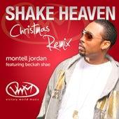 Shake Heaven Christmas Remix (feat. Beckah Shae) by Montell Jordan