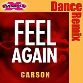 Play & Download Feel Again by Carson | Napster