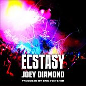 Ecstasy (DJ Edit) by Joey Diamond