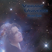 Vibrant Universe by Milana