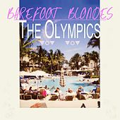 Play & Download Barefoot Blondes by The Olympics | Napster