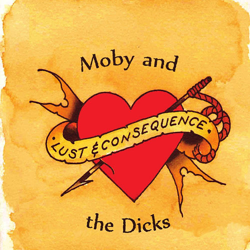 Lust & Consequence by Moby