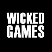 Wicked Games - Single by Hip Hop's Finest