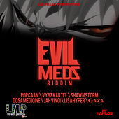 Play & Download Evil Medz Riddim by Various Artists | Napster