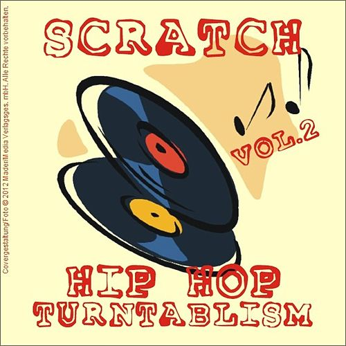 Scratch - Hip Hop Turntablism, Vol.2 by Various Artists