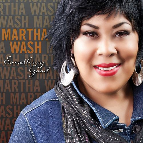 Play & Download Something Good by Martha Wash | Napster