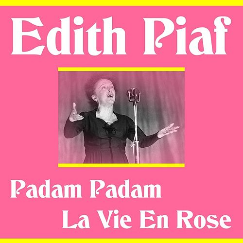 Play & Download Padam Padam by Edith Piaf | Napster
