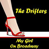 Play & Download My Girl by The Drifters | Napster