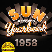 Play & Download Sun Records Yearbook - 1958 by Various Artists | Napster