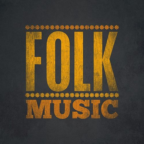 Play & Download Folk Music by Various Artists | Napster