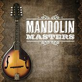 Play & Download Mandolin Masters by Various Artists | Napster