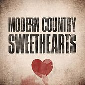 Play & Download Modern Country Sweethearts by Various Artists | Napster