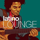 Latino Lounge by Various Artists
