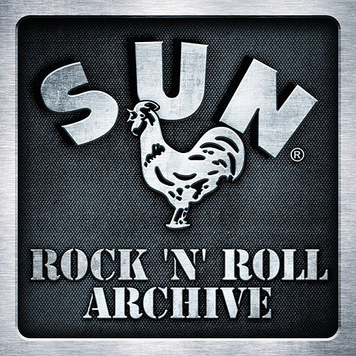Play & Download Sun Records - Rock 'n Roll Archive by Various Artists | Napster