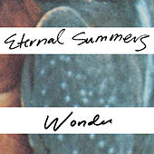Play & Download Wonder by Eternal Summers   Napster