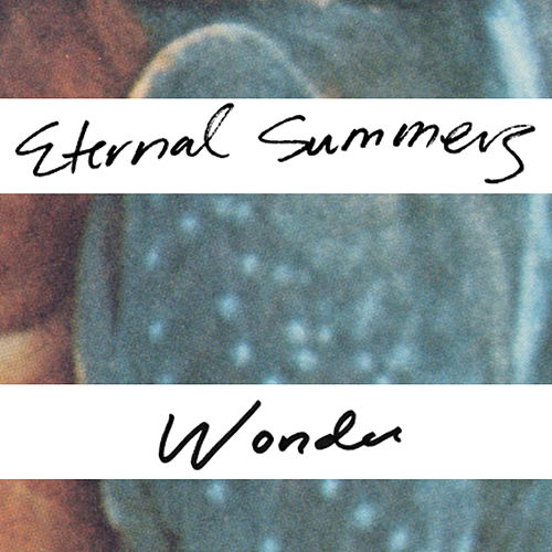 Play & Download Wonder by Eternal Summers | Napster