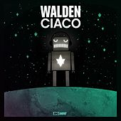 Play & Download Ciaco by Walden | Napster