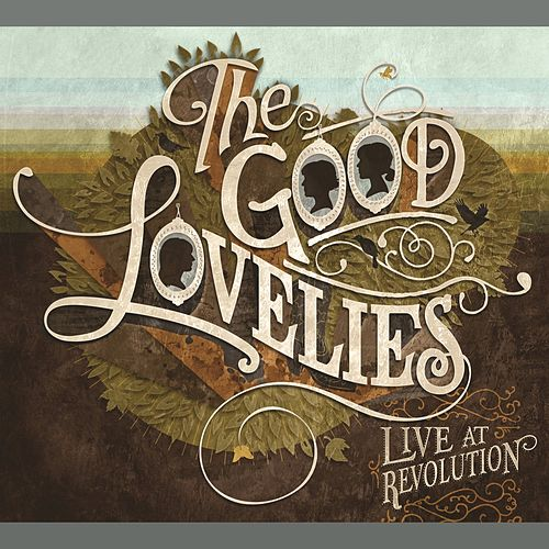 Live At Revolution by Good Lovelies