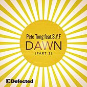 Play & Download Dawn (Part 2) by Pete Tong | Napster