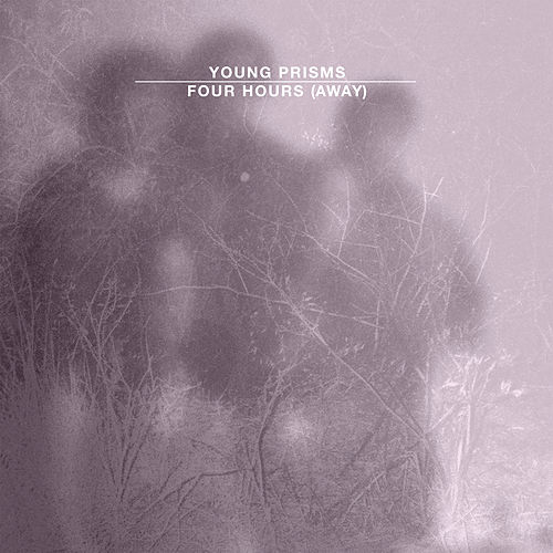 Play & Download Four Hours by Young Prisms | Napster