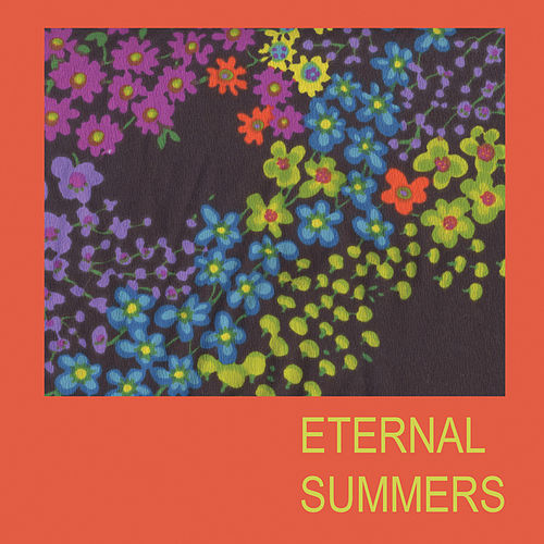 Play & Download The Dawn of Eternal Summers by Eternal Summers | Napster