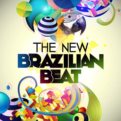 The New Brazilian Beat by Various Artists