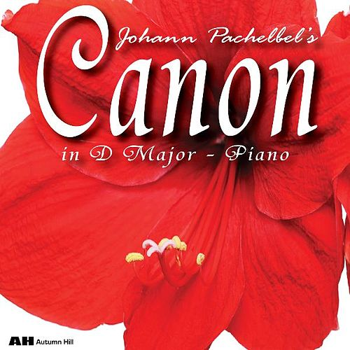 Play & Download Canon in D - Piano by Canon In D Piano | Napster