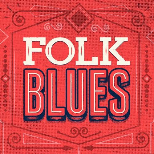 Folk Blues by Various Artists
