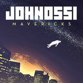 Mavericks by Johnossi