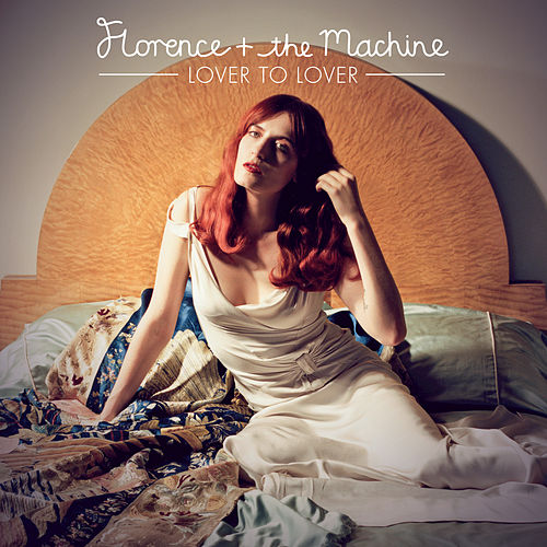 Lover To Lover by Florence + The Machine