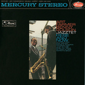 Play & Download Here And Now by The Art Farmer-Benny Golson Jazztet | Napster