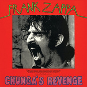 Play & Download Chunga's Revenge by Frank Zappa | Napster