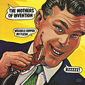 Weasels Ripped My Flesh by Frank Zappa