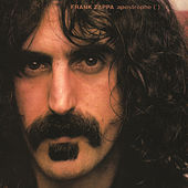 Play & Download Apostrophe (') by Frank Zappa | Napster