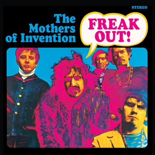 Play & Download Freak Out! by Frank Zappa | Napster