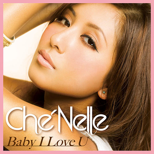 Baby I Love U (English Ver.) by Che'Nelle