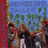Play & Download Noches En El Taller by Grupo Los Santos | Napster