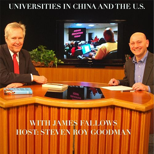 Play & Download Higher Education Today - Universities in China and the U.S. by Steven Roy Goodman | Napster