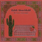 Abou-Khalil, Rabih: Cactus of Knowledge (The) by Rabih Abou-Khalil