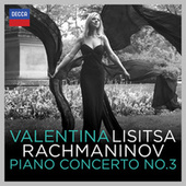 Play & Download Rachmaninov: Piano Concerto No.3 by Valentina Lisitsa | Napster
